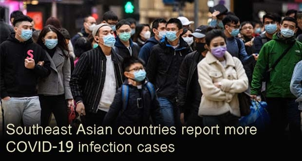 southeast asian countries report more covid-19 infection cases -              - Southeast Asian countries report more COVID-19 infection cases